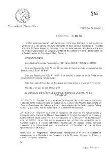 Lo establecido por las Resoluciones (CS) Nros , y