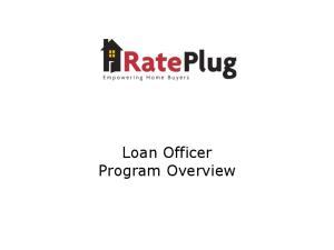 Loan Officer Program Overview