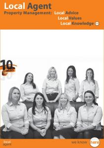 Local Agent. Property Management: Local Advice Local Values Local Knowledge here. we know. local agent. here