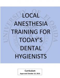 LOCAL ANESTHESIA TRAINING FOR TODAY S DENTAL HYGIENISTS