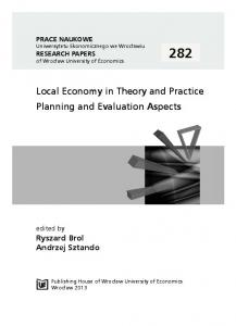 Local Economy in Theory and Practice Planning and Evaluation Aspects