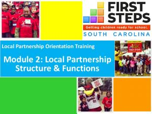 Local Partnership Orientation Training. Module 2: Local Partnership Structure & Functions