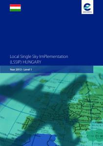 Local Single Sky ImPlementation (LSSIP) HUNGARY