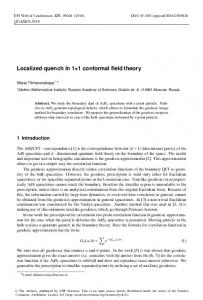 Localized quench in 1+1 conformal field theory