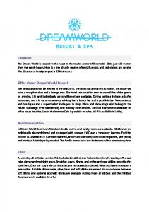 Location. Offer at our Dream World Resort. Accommodation. Food