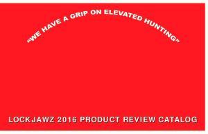 LOCKJAWZ 2016 PRODUCT REVIEW CATALOG