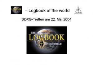 Logbook of the world. SDXG-Treffen am 22. Mai 2004