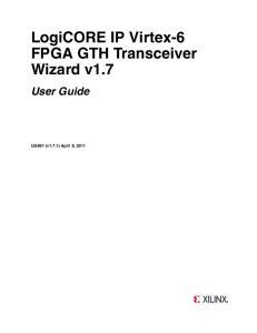 LogiCORE IP Virtex-6 FPGA GTH Transceiver Wizard v1.7