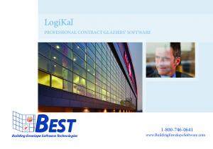LogiKal PROFESSIONAL CONTRACT GLAZIERS SOFTWARE BEST Building Envelope Software Technologies