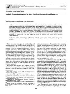 Logistic Regression Analysis for More than One Characteristic of Exposure