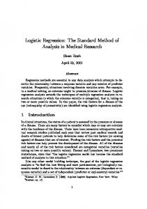 Logistic Regression: The Standard Method of Analysis in Medical Research