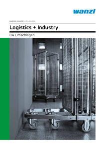 LOGISTICS + INDUSTRY KATALOGAUSZUG. Logistics + Industry. 04 Umschlagen