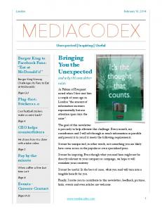 London February 16, 2014 MEDIACODEX. Unexpected Inspiring Useful. Bringing You the Unexpected and why this newsletter exists