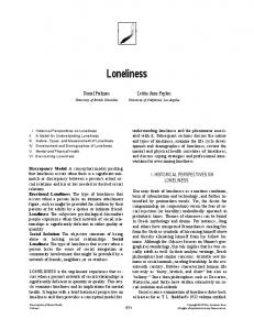 Loneliness. Daniel Perlman. Letitia Anne Peplau I. HISTORICAL PERSPECTIVES ON LONELINESS