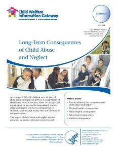 Long-Term Consequences of Child Abuse and Neglect