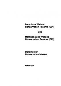 Loon Lake Wetland Conservation Reserve (C21) and. Morrison Lake Wetland Conservation Reserve (C23) Statement of Conservation Interest