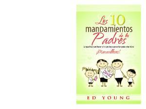 Los 10 mandamientos de los padres incluyen: