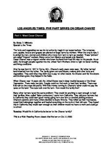 LOS ANGELES TIMES: FIVE PART SERIES ON CESAR CHAVEZ