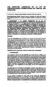 LOS ASPECTOS LABORALES DE LA LEY DE EMPRENDEDORES: PROMOVEDORA DEL EMPLEO SIN DERECHOS