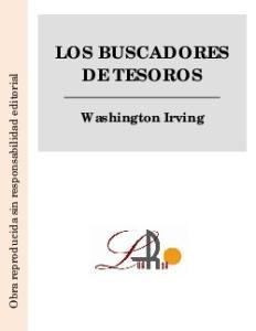 LOS BUSCADORES DE TESOROS Washington Irving