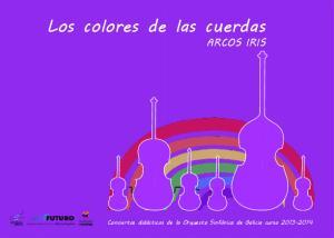 Los colores de las cuerdas ARCOS IRIS