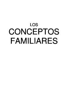 LOS CONCEPTOS FAMILIARES