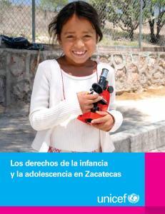 Los derechos de la infancia. Los derechos de la infancia. y la adolescencia en Zacatecas