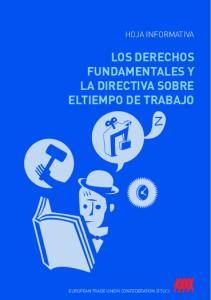 LOS DERECHOS FUNDAMENTALES Y LA DIRECTIVA SOBRE ELTIEMPO DE TRABAJO