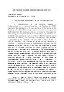 LOS DERECHOS SOCIALES COMO DERECHOS FUNDAMENTALES. 1.- Los derechos fundamentales y los derechos sociales