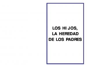 LOS HIJOS, LA HEREDAD DE LOS PADRES