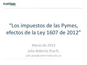 Los impuestos de las Pymes, efectos de la Ley 1607 de 2012