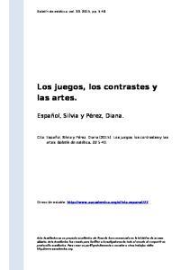 Los juegos, los contrastes y las artes