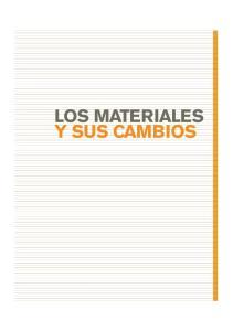LOS MATERIALES Y SUS CAMBIOS