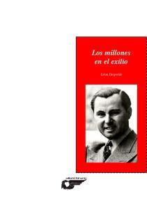 Los millones en el exilio. Léon Degrelle