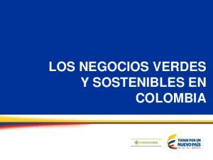LOS NEGOCIOS VERDES Y SOSTENIBLES EN COLOMBIA