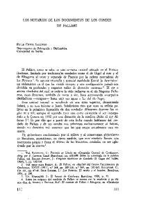 LOS NOTARIOS DE LOS DOCUMENTOS DE LOS CONDES DE PALLARS