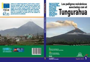 Los PELIGROS VOLCÁNICOS. asociados con el. Tungurahua