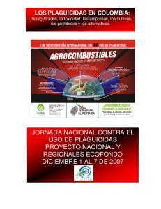 LOS PLAGUICIDAS EN COLOMBIA: Los registrados, la toxicidad, las empresas, los cultivos, los prohibidos y las alternativas