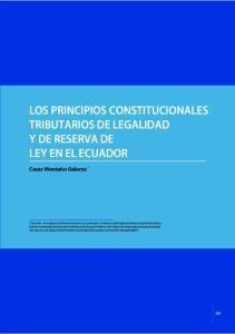 LOS PRINCIPIOS CONSTITUCIONALES TRIBUTARIOS DE LEGALIDAD Y DE RESERVA DE LEY EN EL ECUADOR