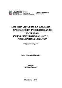 LOS PRINCIPIOS DE LA CALIDAD APLICADOS EN INCUBADORAS DE EMPRESAS. CASOS: INCUBADORA LINC E INCUBADORA UNCUYO