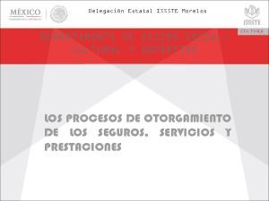 LOS PROCESOS DE OTORGAMIENTO DE LOS SEGUROS, SERVICIOS Y PRESTACIONES