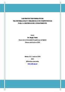 LOS PROYECTOS FORMATIVOS: TRANSVERSALIDAD Y DESARROLLO DE COMPETENCIAS PARA LA SOCIEDAD DEL CONOCIMIENTO