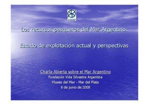 Los recursos pesqueros del Mar Argentino