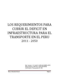LOS REQUERIMIENTOS PARA CUBRIR EL DEFICIT EN INFRAESTRUCTURA PARA EL TRANSPORTE EN EL PERU