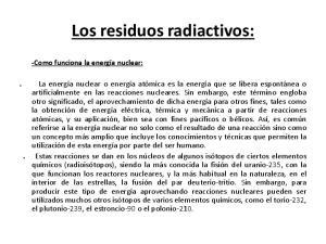 Los residuos radiactivos: