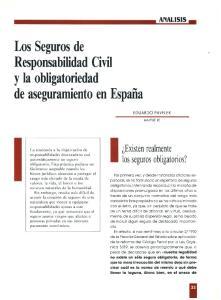 Los Seguros de Responsabilidad Civil y la obligatoriedad. de aseguramiento en España. Existen realmente los seguros obligatorios?