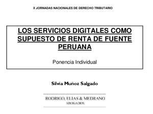 LOS SERVICIOS DIGITALES COMO SUPUESTO DE RENTA DE FUENTE PERUANA