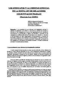 LOS SINDICATOS Y LA LIBERTAD SINDICAL EN LA NUEVA LEY DE RELACIONES COLECTIVAS DE TRABAJO (Decreto-Ley 25593)