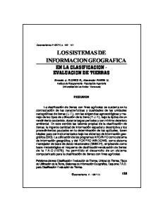 LOS SISTEMAS DE INFORMACION GEOGRAFICA EN LA CLASIFICACION - EVALUACION DE TIERRAS