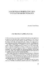 LOS SISTEMAS SIMBOLICOS Y SUS CONTEXTOS DE ENUNCIACION